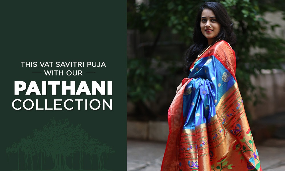 Dress with grace, this Vat Savitri Puja with our paithani collection